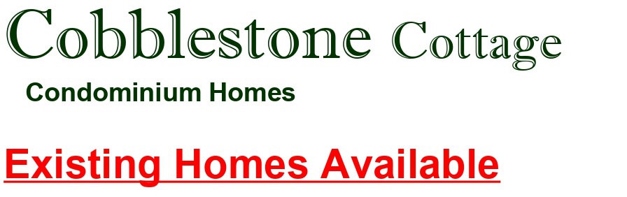 Cobblestone Cottage Condominiums Available